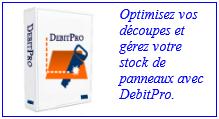 Optimisez vos découpes et gérez votre stock de panneaux avec DebitPro